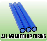 All Asian Color Tubing