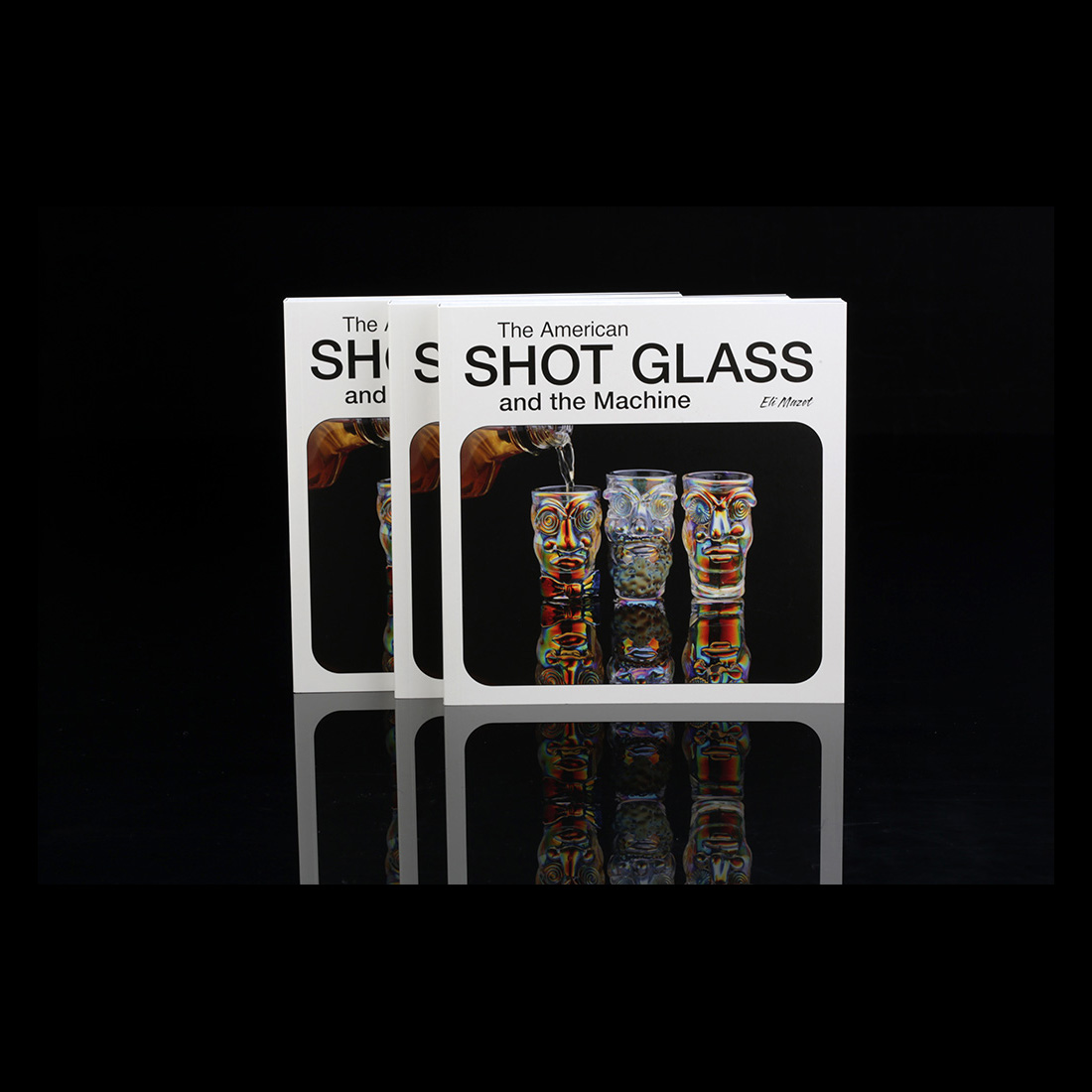The American Shot Glass - Eli Mazet