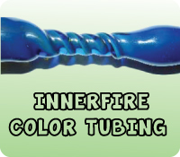 INNERFIRE COLOR TUBING