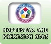 NORTHSTAR AND PRECISION ODDS