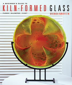 Beginners Guide to Kiln Form Glass