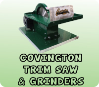 COVINGTON TRIM SAW & GRINDERS