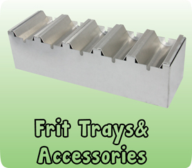 FRIT TRAYS & ACCESSORIES